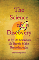 Finding Personal Truth Book III: The Science of Discovery: the Birth of a New Scientific Method